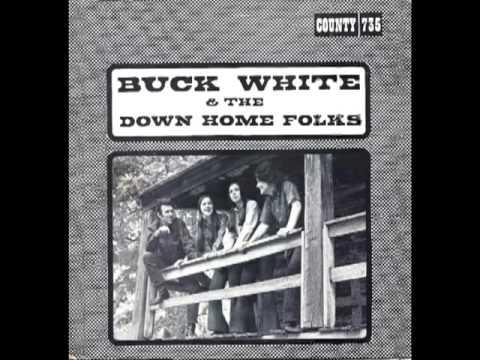 Buck White & The Down Home Folks [1972] - Buck White & The Down Home Folks