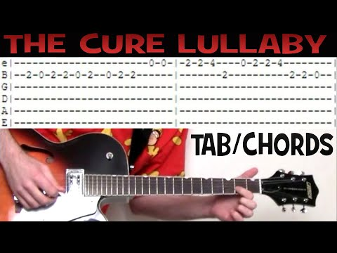 The Cure Lullaby guitar tab & chords