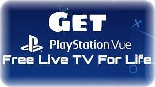 How to Get Free Cable (All Channels)  2017 Get Playstation Vue For Free For Life Simple Hack