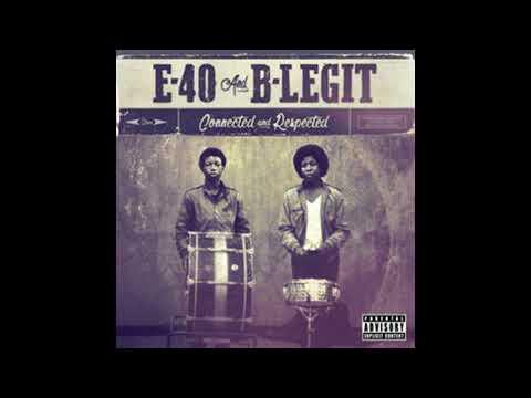 E-40 & B-Legit - Life Lessons (feat. Stresmatic) - 2018