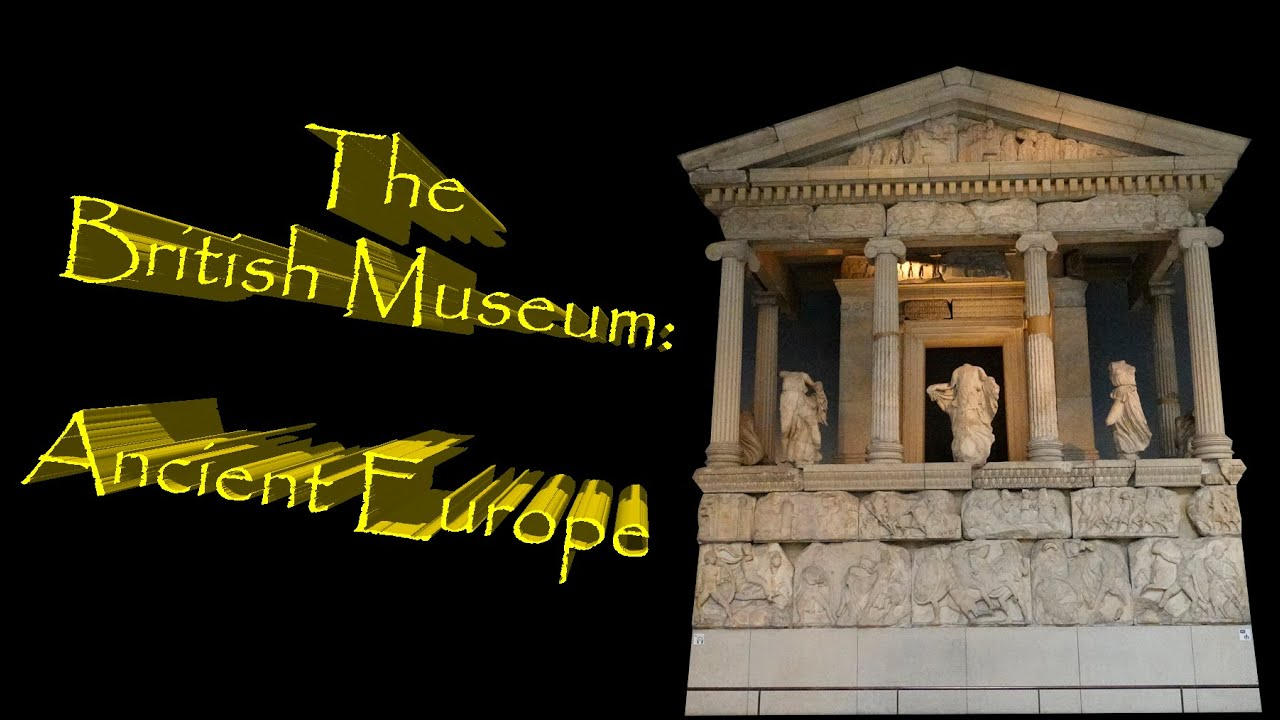The British Museum: Ancient Europe