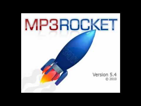 Mp3 rocket 5.4.7 ( Re-posting...) [Download in description]