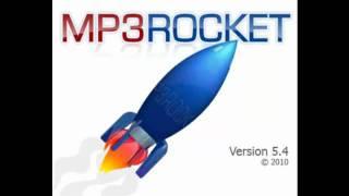 Mp3 rocket 5.4.7 ( Re-posting...) [Download in description]