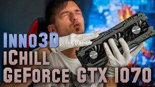 Inno3D iChill GeForce GTX 1070: повелитель Full HD