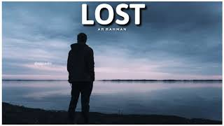Feeling Whatsapp Status || Love Lost || AR RAHMAN || A2 MEDIA