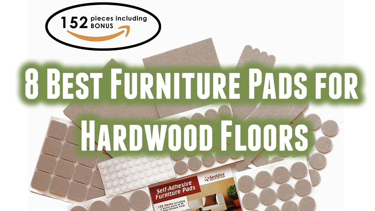 8 Best Furniture Pads for Hardwood Floors 2016 YouTube