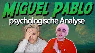 🤯 Miguel Pablo • Psychologische Analyse: Schizophrenie, Psychose, Vorwürfe