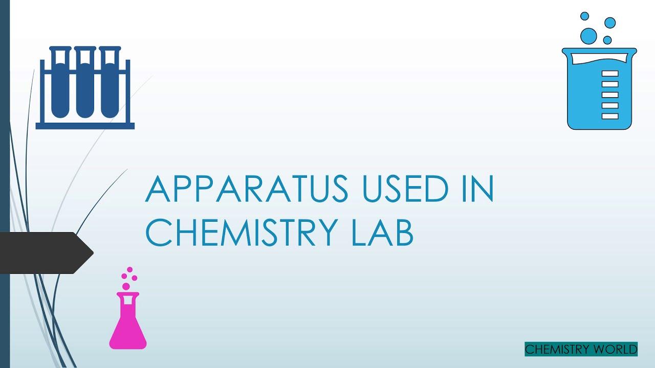 apparatus used in chemistry lab chemistry practical salt