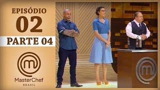 MASTERCHEF BRASIL (14/03/2017)   PARTE 4   EP 2   TEMP 04