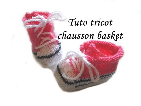 tuto tricot chausson bebe basket au tricot facile youtube. Black Bedroom Furniture Sets. Home Design Ideas
