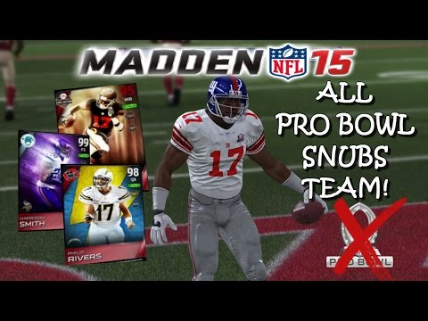 ALL PRO BOWL SNUBS TEAM! Madden 15 Ultimate Team Gameplay   Philip Rivers Leads the Way!