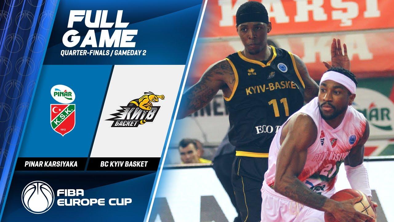 Pinar Karsiyaka v BC Kyiv Basket - Full Game - FIBA Europe Cup 2019