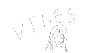 Vines with my friends but very crappily drawn