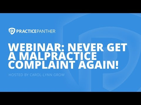 (Webinar) Never Get A Malpractice Complaint or Miss Another Deadline Again with Carol-Lynn Grow
