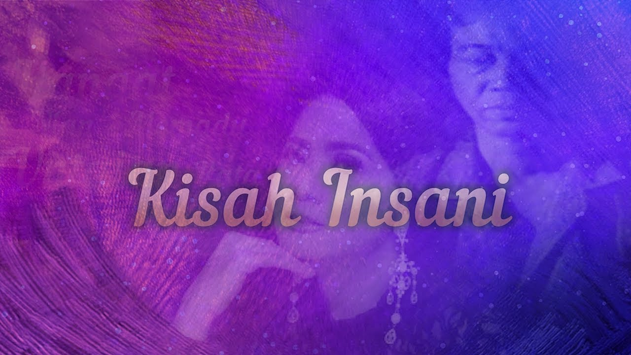 Chrisye & Vina Panduwinata - Kisah Insani (Official Lyric Video)