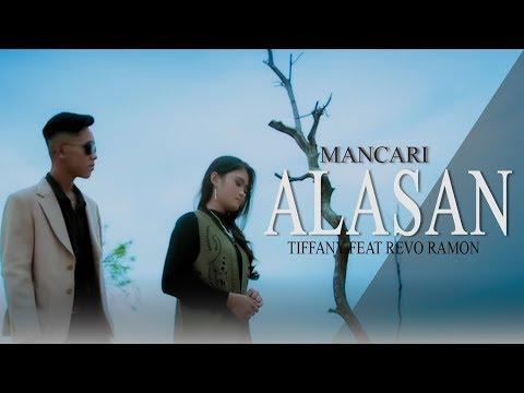 TIFFANY feat REVO RAMON – MANCARI ALASAN Lagu Minang Terbaru 2019 mp3 letöltés