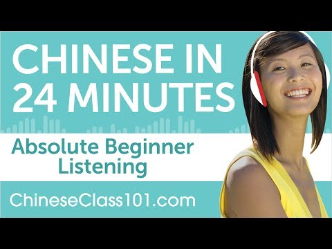 24 Minutes of Chinese Listening Comprehension for Absolute Beginner