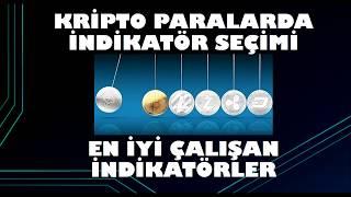 CRYPTO PARALAR için en iyi indikatörler 2 indikatör seçimi