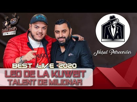 Leo de la Kuweit - Talent de milionar BEST LIVE 2020 @Nasul Petrecerilor by Barbu Events