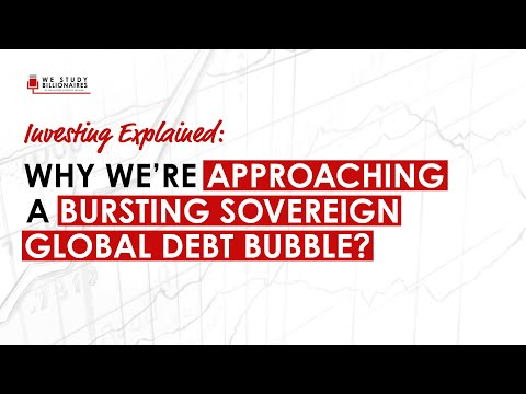 Explained: Why we're approaching a bursting sovereign global debt bubble?