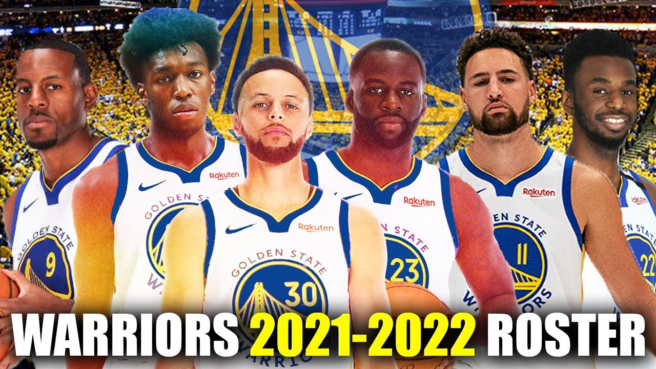 Golden State Warriors 2021-22 OFFICIAL Roster Breakdown & Analysis |  Champion Contender Squad - YouTube