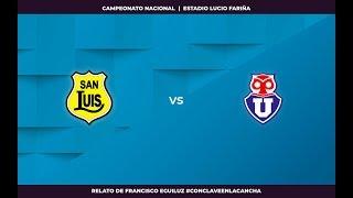 🔴 EN VIVO · San Luis vs Universidad de Chile · Campeonato Nacional - Fecha 28 - #CónclaveEnLaCancha