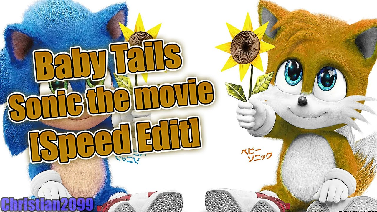 Speed Edit Tails Baby Sonic The Movie Youtube