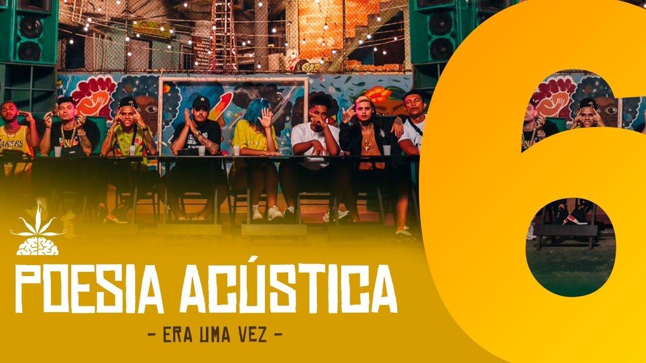 Download Poesia Acústica #6 - Era Uma Vez - Mc Cabelinho, Orochi, Bob, Maquiny, Azzy, Filipe Ret, Dudu, Xamã