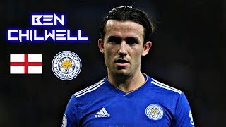 Ben Chilwell 2019 - Sublime Skills Tackles & Assists - Leicester City