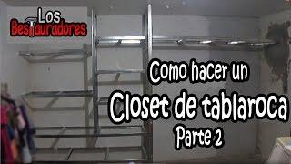 This video is not available. Como hacer Closet/Ropero de tablaroca Parte 2.- Estructura