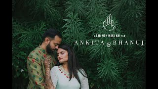 ANKITA & BHANUJ | WEDDING HIGHLIGHT | BY SAB MOH MAYA HAI