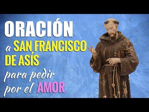 🙏 Oración a San Francisco de Asís PARA EL AMOR 💓