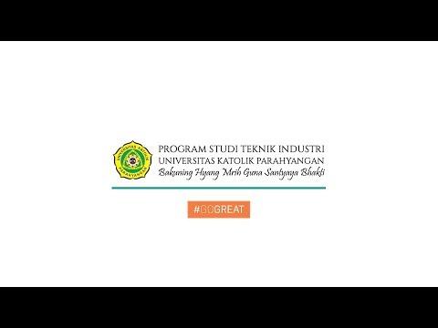 Video Profil: Teknik Industri Universitas Katolik Parahyangan
