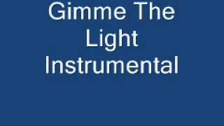 Gimme The Light (Instrumental)