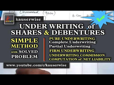 Underwriting of Shares and Debentures (7 different types of solved problems) :-by kauserwise
