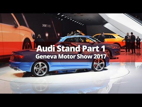 Audi Stand Walkaround Part 1 - Geneva Motor Show 2017
