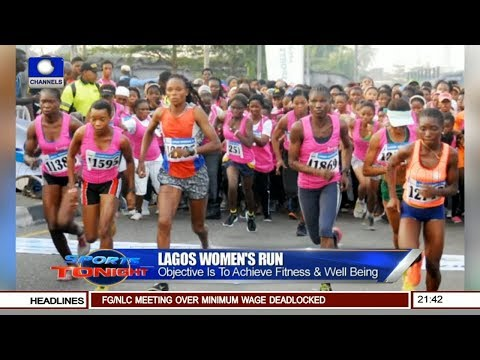 Lagos Women's Run Set To Achieve Fitness & Well Being Pt 1 | Sports Tonight |