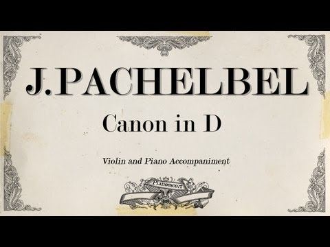 J.Pachelbel Canon - violin 1- Piano Accompaniment