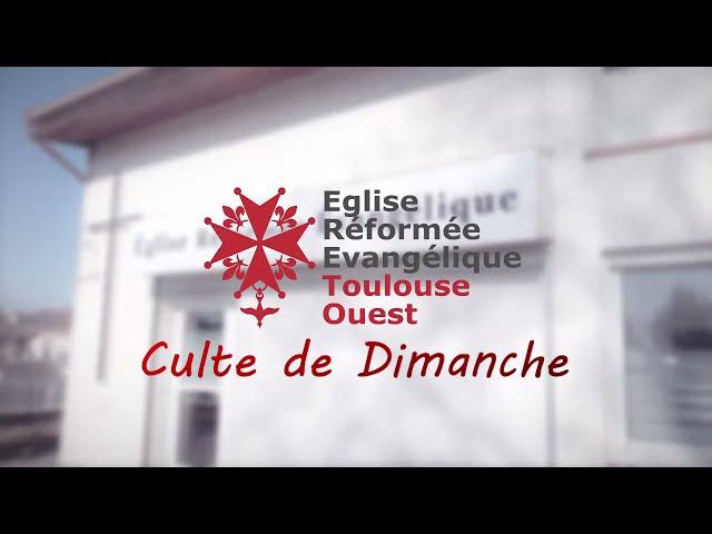 Culte 21/03/2021 - ERE Toulouse Ouest