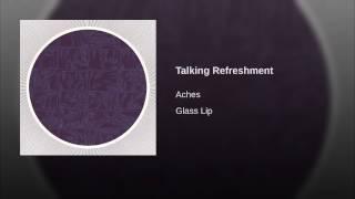 Talking Refreshment