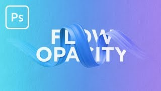 The Difference Between Flow & Opacity in Photoshop