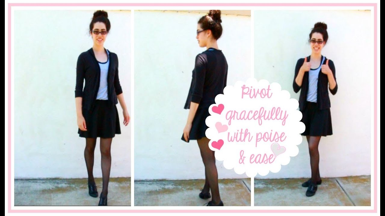 4da19f9da Ladylike Charm: Your Pretty Pivot - Your Guide to Pivoting Gracefully With  Poise & Ease