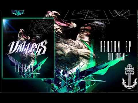 Valleys - Reborn [Full EP Stream]