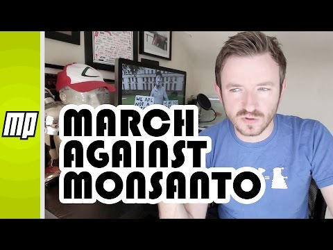 Fact Checking The March Against Monsanto Protesters –  Final Thoughts