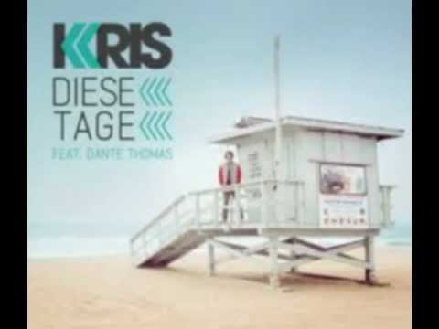KRIS (feat. Dante Thomas) - Diese Tage (Official Music)