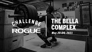The Bella Complex   Rogue Challenge