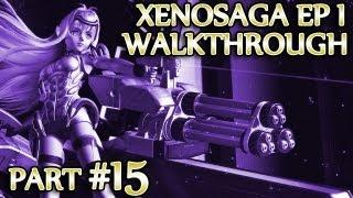 Ⓦ Xenosaga Ep. 1 Walkthrough - Part 15 ▪ Proto Dora (the Explorer), Proto Merkabah Pt2 [PCSX2/1080p]