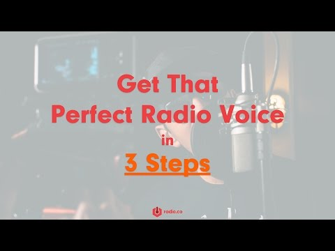 3 Steps to Get That Perfect Radio Voice