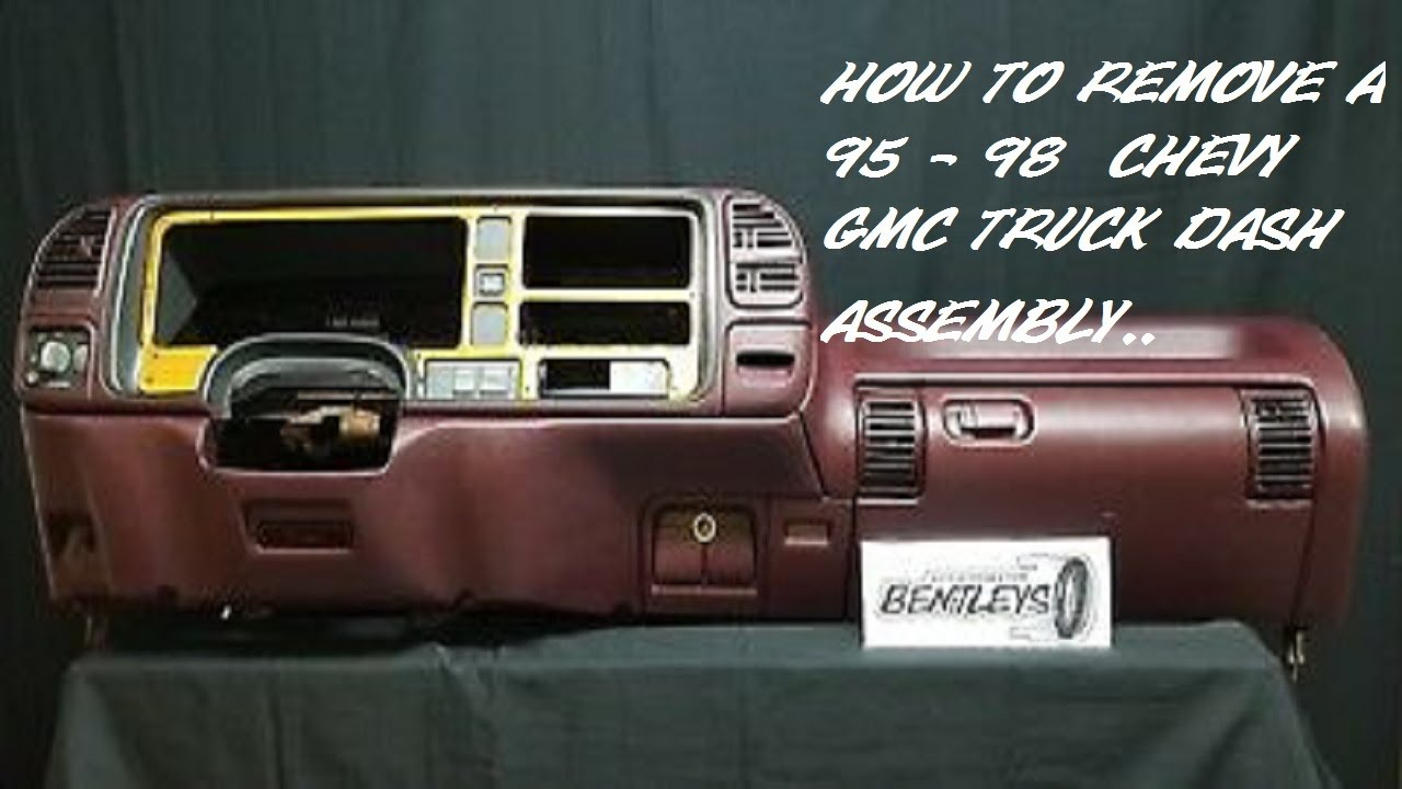 1995 1998 Chevy Gmc Truck Tahoe Suburban Yukon Full Dash Removal Bentleys Auto Parts