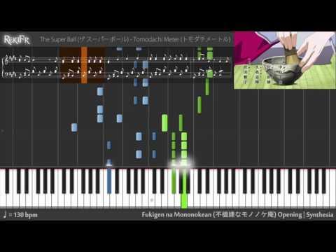 Fukigen Na Mononokean Opening - Tomodachi Meter (Synthesia)